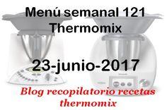 Recopilatorio de recetas thermomix: Menú semanal 121  con thermomix