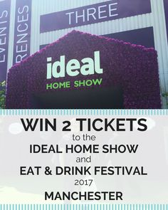 Win Tickets to Manchester's Ideal Home Show and Eat & Drink Festival - Nomad Seeks Home Manchester Travel, Ideal Home Show, Competition Time, Win Tickets, Messages, Drinks, Eat, Board, Drinking