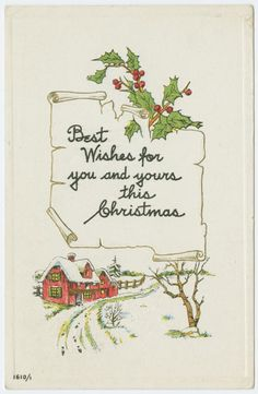 Best wishes for you and yours this Christmas. Christmas Artwork, Christmas Postcards, Vintage Christmas Cards, Retro Christmas, Christmas Pictures, Xmas Cards, Christmas Greetings, Vintage Cards, Vintage Postcards