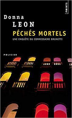 Amazon.fr - Péchés mortels - Donna Leon - Livres