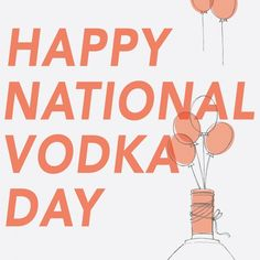 National Vodka Day | October 4th