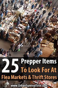 25 Prepper Items To Look For at Flea Markets and Thrift Stores. If you're interested in preparedness, flea markets and thrift stores can be goldmines. You can get prepper items for a fraction of the cost. Urban Survival, Survival Food, Homestead Survival, Wilderness Survival, Camping Survival, Outdoor Survival, Survival Prepping, Survival Skills, Survival Stuff