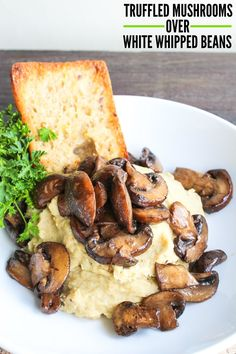 Vegan Truffled Mushrooms Over White Whipped Beans Whole Food Recipes, Cooking Recipes, Vegetarian Recipes, Healthy Recipes, Lunch Recipes, Vegan Main Dishes, Vegan Foods, Base Foods, Stuffed Mushrooms