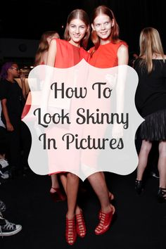 HOW TO: look thinner in pictures