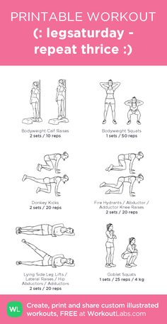 (: legsaturday - repeat thrice :) – illustrated exercise plan created at WorkoutLabs.com • Click for a printable PDF and to build your own #customworkout