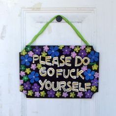 Please Do Go Fuck Yourself Wooden Plaque, Wall Decor, Home Decor, Crude Home Decor, Humorous Decor, Novelty Gifts, Gag Gifts by YouniqueGiftShop on Etsy