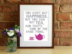 You can't buy happiness but you can buy tea and by SmartCreative