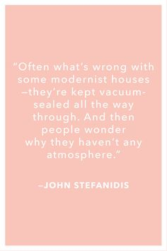 Top interior designers share wit and wisdom that's set to inspire and delight. Architects Quotes, Great Quotes, Inspirational Quotes, Interior Design Quotes, Wit And Wisdom, Lovers Quotes, Insta Posts, Beautiful Words, Wise Words