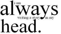 In meinem Kopf schreibe ich immer eine Geschichte // i am always writing a story in my head. via http://pinterest.com/pin/278378820686934247/repin/