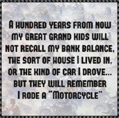 I ride a Motorcycle