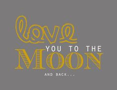 love you to the moon printable