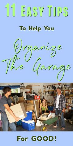 11 Easy Tips For Garage Organization: Organize Your Garage For Good! Garage Organization Tips, Garage Storage, Organizing Your Home, Organizing Toys, Clean Garage, Declutter, Organize, Messy House, Time Management Tips