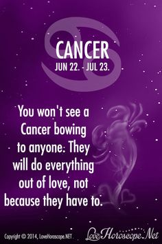You won't see a Cancer bowing... lovehoroscope.net