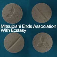 Mitsubishi Ends Association With Ecstasy