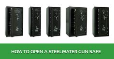 How to Open a Steelwater Gun Safe