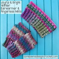 Joyful and Bright Mitts and Earwarmer Free Crochet Patterns