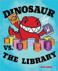 Dinosaur vs. the Library by Bob Shea