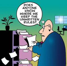 CartoonStock - Does anyone know where we keep the unwritten rules? Human Resources Humor, Hr Humor, Geek Humor, No Kidding, Hate My Job, Office Humor, Friday Humor, Day Work, Workplace
