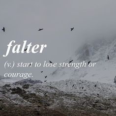 Don't ever #falter when it comes to love. ~ETS