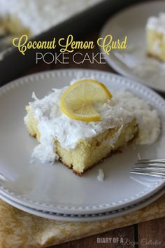 Coconut Lemon Curd Poke Cake - Diary of a Recipe Collector