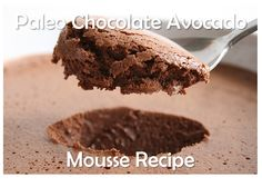 Avocado Chocolate Mousse  #ThePaleoNetwork