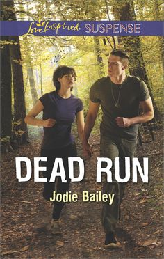 Jodie Bailey - Dead Run / https://www.goodreads.com/book/show/30375555-dead-run?ac=1&from_search=true