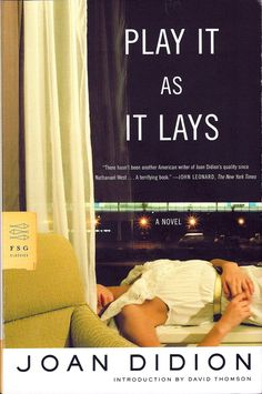 Play It As It Lays is a story about Maria Wyeth, a Hollywood actress who has lost control of her life and identity. It's a tragic read that will force you into deep self-reflection, as it exposes the fact that we live in a culture where nothing is quite good enough.