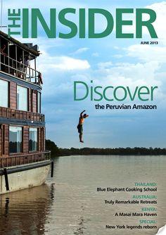 The Insider | ILTM - June 2013 Travel Magazines, Luxury Travel, Kenya, Travel Destinations, June, Public, Australia, America, Reading