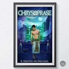 The eBooks for The Chalcedony Chronicles are getting a re-skin. Here's Book Two Chrysoprase!