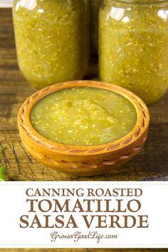 Salsa Verde Canning Recipe, Canning Salsa, Canning Tips, Salsa Recipe, Canning Soup, Best Salsa Verde Recipe, Canning Pesto, Canning Water, Tomatillo Recipes