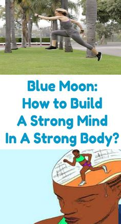 Blue Moon: How to Build A Strong Mind In A Strong Body? Weight Loss Program, Weight Loss Tips, Weight Loss Shakes, Weight Loss Surgery, Strong Body, Weight Loss Supplements, Blue Moon, Lose Belly Fat, Workout Routines