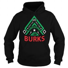 BURKS-the-awesome #name #beginB #holiday #gift #ideas #Popular #Everything #Videos #Shop #Animals #pets #Architecture #Art #Cars #motorcycles #Celebrities #DIY #crafts #Design #Education #Entertainment #Food #drink #Gardening #Geek #Hair #beauty #Health #fitness #History #Holidays #events #Home decor #Humor #Illustrations #posters #Kids #parenting #Men #Outdoors #Photography #Products #Quotes #Science #nature #Sports #Tattoos #Technology #Travel #Weddings #Women