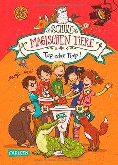 Die Schule der magischen Tiere, Band 5: Top oder Flop! von Margit Auer http://www.amazon.de/dp/3551652759/ref=cm_sw_r_pi_dp_3dHHub0ZQQYMZ