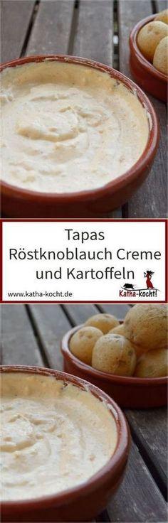 Zu einem gelungenen Tapasabend gehört auch eine leckere Sauce oder ein toller Dip - diese Röstknoblauch Creme ist einer unserer ganz großen Favoriten. Egal ob mit Kartoffeln oder Brot, diese Tapas Creme schmeckt immer. Das Rezept gibt es auf katha-kocht!