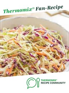 Better than K*C Coleslaw by thermifyme. A Thermomix ® recipe in the category Side dishes on www.recipecommuni…, the Thermomix ® Community. House Dressing Recipe, Food Dishes, Side Dishes, Coleslaw Salad, Gourmet Recipes, Healthy Recipes, Recipe Community, Main Meals, Thermomix