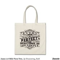 Shop James Bible Verse Tote Bag created by Unwavering_Faith. James 1 17, Design Your Own, Positive Quotes, Bible Verses, Reusable Tote Bags, Pump, Gifts, Accessories, Stylish