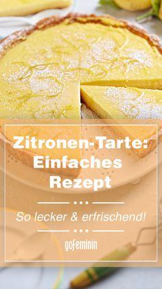Zitronen-Tarte: Einfaches Rezept! So lecker und erfrischend Deserts, Muffin, Lemon, Orange, Fruit, Ethnic Recipes, Food, Cooking, Simple Cakes