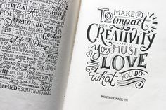 To make an impact with creativity you must love what you do
