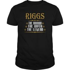 RIGGS THE WOMAN THE MYTH THE LEGEND T-SHIRTS https://www.sunfrog.com/LifeStyle/264579476.html?46568