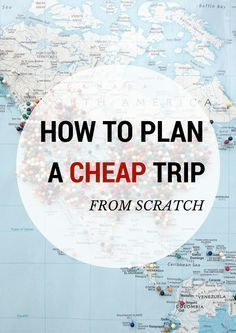 TRAVEL TIPS: HOW I PLAN MY CHEAP TRIPS FROM SCRATCH #Budget #Travel #Cheap -- Tanks that Get Around is an online store offering a selection of funny travel clothes for world explorers. Check out www.tanksthatgetaround.com for funny travel tank tops and more budget travel tips. #travelfunny