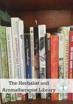 In every herbalist and aromatherapist library there are lots of resources to rely on. Here's some of my favorites! The Homesteading Hippy #homesteadhippy #herbalist #aromatherapy