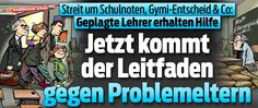Lehrer-Ratgeber für den Umgang mit Radau-Eltern !! School Notes, Newspaper Headlines, Economics, Parents, Switzerland, Politics