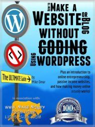 How To Make A Website Or Blog: With Wordpress, Without Coding, On Your Own Domain, All In Under 2 Hours! by Mike Omar ebook deal