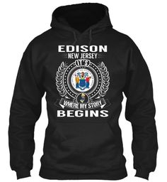 Edison, New Jersey - My Story Begins