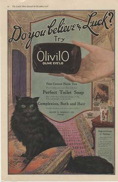 """""""Do you believe in luck?"""" // OlivilO Perfect Toilet Soap, Allen B. Wesley Co., 1910s"""