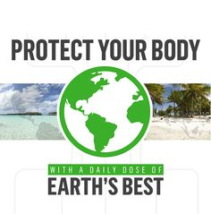 Protect your body with earths best ingredients.