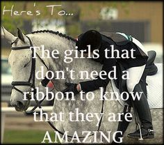 Riding is about progress and the relationship you build, not about ribbons.