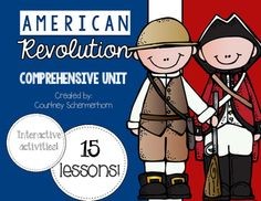 {NEW PRODUCT: 50% OFF FOR A LIMITED TIME!!!} This comprehensive unit  is everything you need to teach and assess your students on the Revolutionary War!  It is over 135 pages (and approximately 5-6 weeks worth of curriculum) with detailed teacher instructions, lessons, interactive materials, activities, reading passages, and assessments.