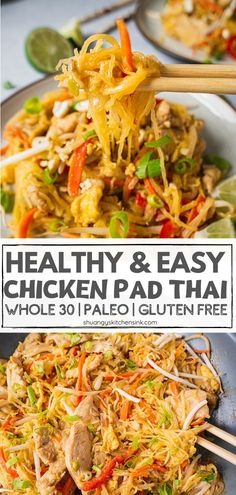 Chicken Pad Thai Noodles This friendly healthy Chicken Pad Thai recipe uses spaghetti squash chicken veggies and is loaded with authentic flavors Not only is it approved but it s paleo gluten free low carb as well Pad Thai Nudeln, Pad Thai Huhn, Healthy Thai Recipes, Whole Food Recipes, Diet Recipes, Healthy Recipes With Chicken, Easy Recipes, Paleo Meals, Paleo Food