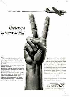 """""""Victory is a question of Time."""" - Vintage ad, February, 1942."""